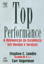 Top performance - a reinvencao da excelencia em vendas e servicos - 9788535222326 - Campus tecnico (elsevier)