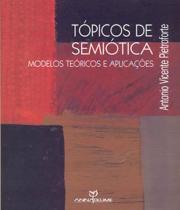 Topicos De Semiotica - Annablume