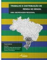 Trabalho E Distribuicao De Renda No Brasil - Appris - 1