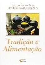 Tradiçao e Alimentaçao - Ideias e letras
