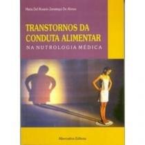 Transtornos Da Conduta Alimentar Na Nutrologia - 952431