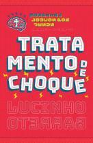 Tratamento de choque - Thomas nelson brasil