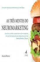 Tres Mentes Do Neuromarketing, As - Alta Books - 1