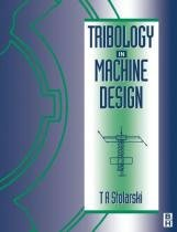 Tribology in Machine Design - Butterworth-heineman