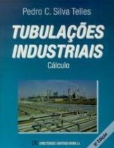 Tubulacoes industriais calculo - Livros tec. e cientificos (grupo gen)