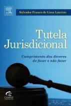 Tutela jurisdicional - Elsevier editora