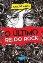 Ultimo Rei Do Rock, O - Belas Letras - 952594