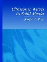 Ultrasonic Waves in Solid Media - Cambridge - print on