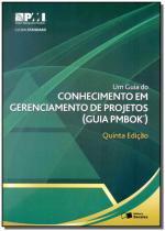 Um Guia do Conhecimento em Gerenciamento de Projetos - Saraiva