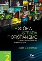 Uma historia ilustrada do cristianismo, v.2 - Vida nova