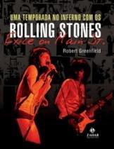 Uma Temporada No Inferno Com Os Rolling Stones - - 1