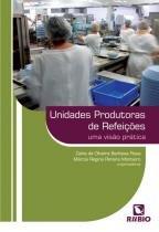 Unidades Produtoras De Refeicoes / Rosa - Ed rubio