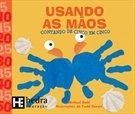 Usando As Maos - Hedra - 1