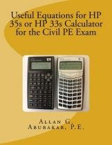 Useful Equations for Hp 35s Or Hp 33s Calculator for the Civil Pe Exam - Createspace pub
