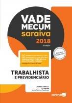 Vade Mecum Saraiva 2018 - Trabalhista e Previdenciario - Saraiva editora