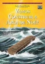 Vamos construir a arca de noe - Hagnos