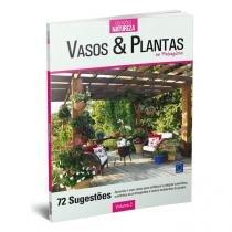 Vasos  Plantas - No Paisagismo - Volume 2 - Toca do Verde