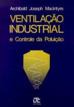 Ventilacao industrial e controle de poluicao - Ltc editora