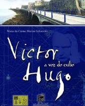 Victor Hugo - A Voz Do Exilio - Leon Denis - 1040690