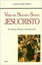 Vida de Nuestro Senor Jesucristo, III. Pasion, Mue - Rialp