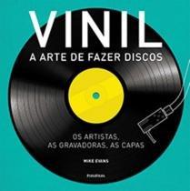 Vinil - arte de fazer discos, a - 9788568684528 - Publifolha