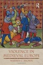 Violence in medieval europe - Addison wesley