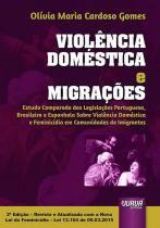 Violencia Domestica e Migracoes - Jurua editora -