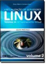 Virtualizacao de servidores linux - v.2 - Ciencia moderna