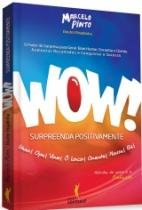 Wow - Surpreenda Positivamente -  Ser Mais - 952689
