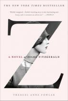 Z- a novel of zelda fitzgerald - St martins press