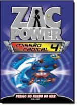 Zac power missao radical- perigo no fundo do mar vol 4 - Fundamento