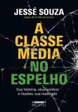 Livro - A classe média no espelho -