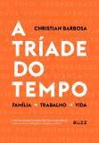 Livro - A tríade do tempo -