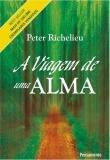 Livro - A Viagem de Uma Alma -