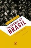 Livro - Cidadania no Brasil: O longo caminho -