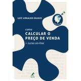 Livro - Como calcular o preço de venda + curso on-line -