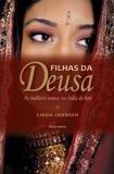 Livro - Filhas da Deusa - As mulheres santas na Índia de hoje -