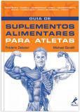 Livro - Guia de suplementos alimentares para atletas -