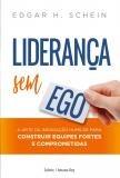 Livro - Liderança sem ego -