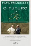 Livro - O futuro da fé -