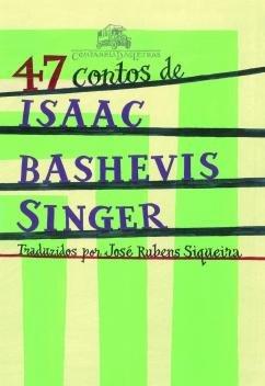 Livro - 47 contos de Isaac Bashevis Singer -