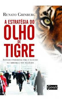Livro - A estratégia do olho de tigre -