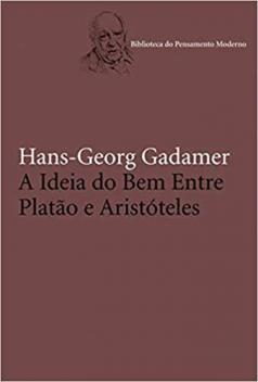 Livro - A ideia do bem entre Platão e Aristóteles -