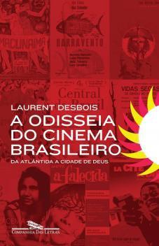 Livro - A odisseia do cinema brasileiro -