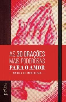 Livro - As 30 orações mais poderosas para o amor -