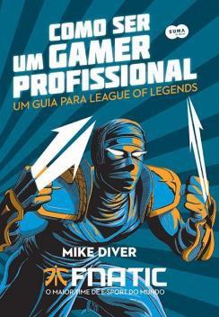 Livro - Como ser um gamer profissional -