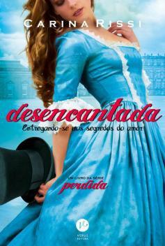 Livro - Desencantada (Vol. 5 Perdida) -