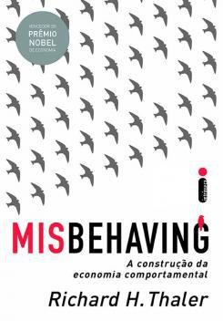 Livro - Misbehaving - A construção da economia comportamental