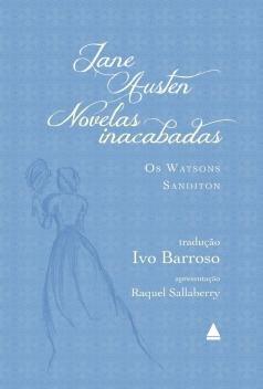 Livro - Novelas inacabadas: Os Watsons e Sanditon -
