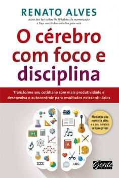 Livro - O cérebro com foco e disciplina -